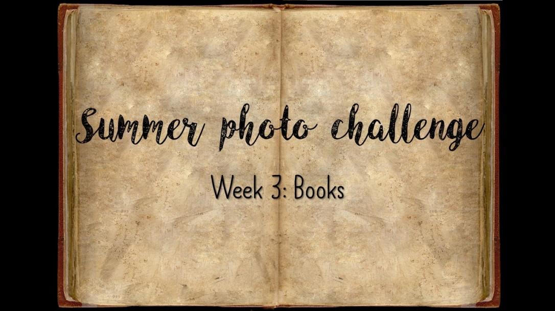 Summer photo challengeweek 3